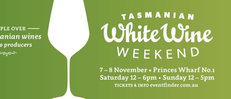 Tasmanian White Wine Weekend