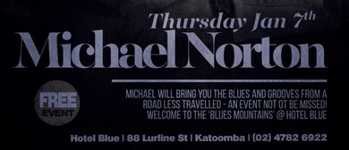 Michael Norton: Welcome To The Blues Mountains