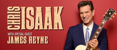 Chris Isaak With James Reyne