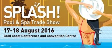 Splash! Pool & Spa Trade Show