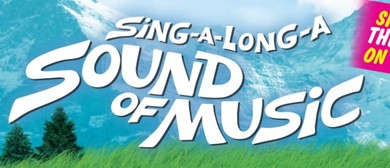 Sing Your Heart Out To The Sound Of Music