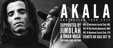 Akala Australian Tour