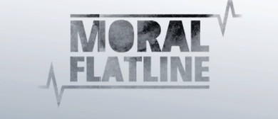 Moral Flatline And Avenues End