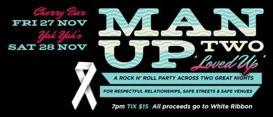 Man Up Festival # 2 - Loved Up