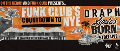 Funk Club's Countdown To NYE!