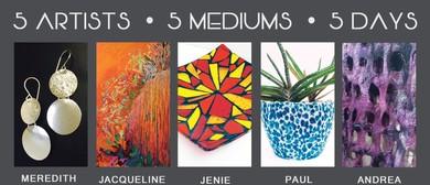 5 Artists 5 Mediums 5 Days