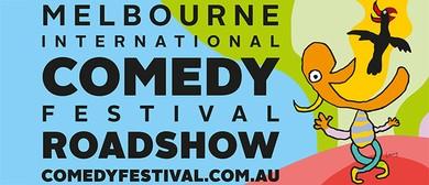 Melbourne Comedy Festival Roadshow 2016
