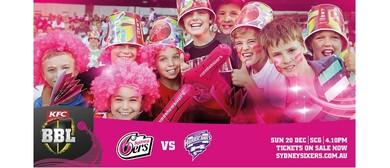 KFC Big Bash League – Sydney Sixers Vs Hobart Hurricanes