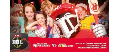 KFC Big Bash League – Melbourne Renegades Vs Perth Scorchers