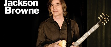 An Evening With Jackson Browne - 2016 Australia Tour