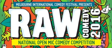 RAW Comedy 2016 - Melbourne Qualifying Heats