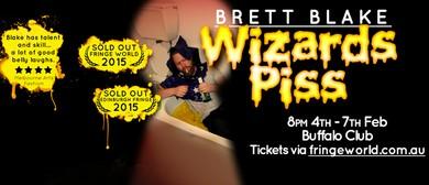 Fringe World 2016 - Wizards Piss