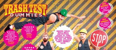 Adelaide Fringe 2016 - Trash Test Dummies