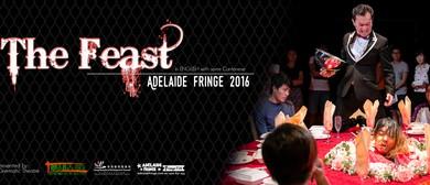 Adelaide Fringe 2016 - The Feast