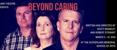 The Sutherland Theatre Company presents Beyond Caring