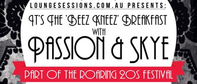 It's the 'Beez Kneez' breaky w/ Passion & Skye: Roaring20s