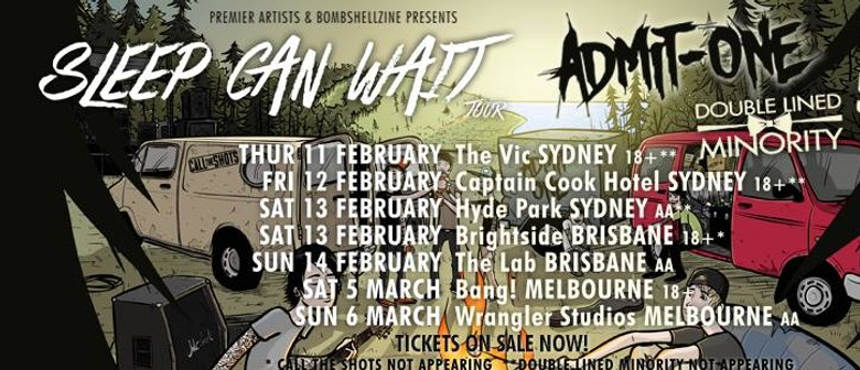 Admit One and Call the Shots - Sleep Can Wait Tour