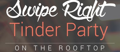 Swipe Right Tinder Party On The Rooftop