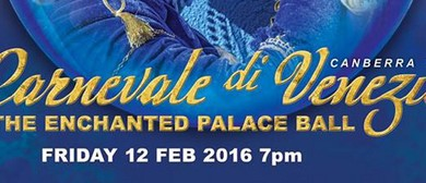 Canberra Gala Carnevale Di Venezia - Enchanted Palace Ball