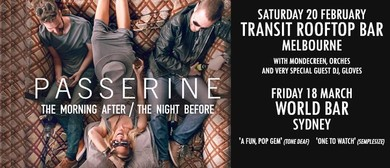 Passerine - The Morning After/The Night Before Tour
