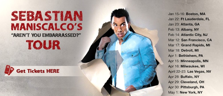 Sebastian Maniscalco - Aren't You Embarrased? Tour