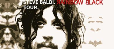 Steve Balbi - Rainbow Black