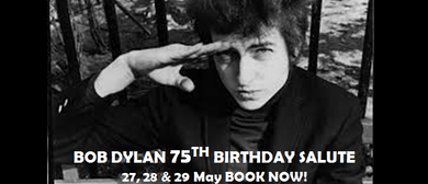 Bob Dylan - 75th Birthday Salute