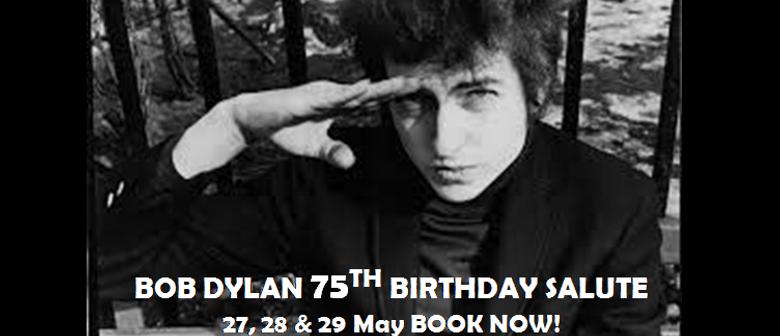 Bob Dylan - 75th Birthday Salute