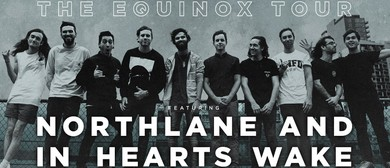 Northlane and In Hearts Wake - Equinox Tour