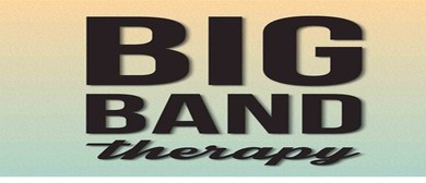 Big Band Therapy