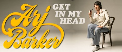Arj Barker - Get In My Head - Perth Comedy Festival