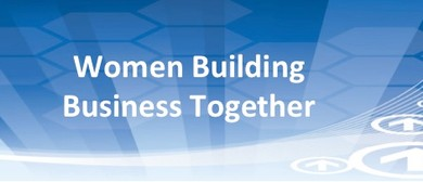 Women Building Business Together