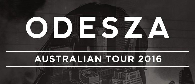 Odesza - Australian Tour 2016
