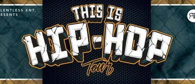 This Is Hip Hop - Australian Tour 2016