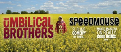 Sydney Comedy Festival - The Umbilical Brothers - Speedmouse