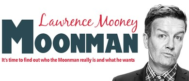 Sydney Comedy Festival - Lawrence Mooney - Moonman