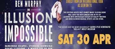 Illusion Impossible - Adults Only Magic and Illusion