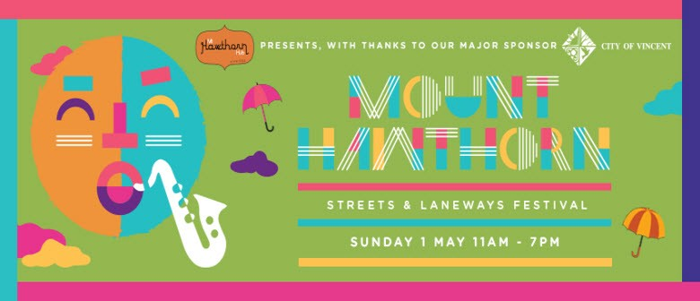 Mt. Hawthorn Streets and Laneways Festival