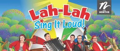 Lah Lah - Sing It Loud