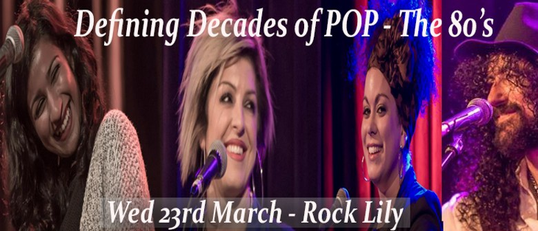 Defining Decades of Pop - 80's