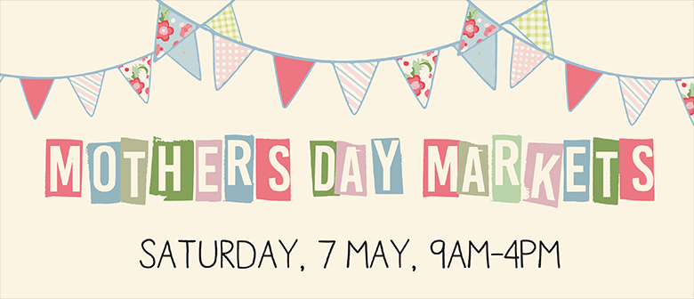 Mother's Day Markets