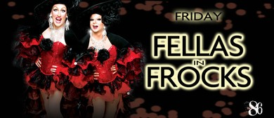 Fellas in Frocks Drag Show