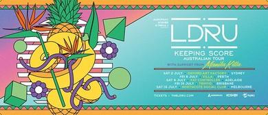 L D R U - Keeping Score Tour