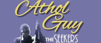 Athol Guy and Friends - The Seekers Story