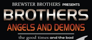 Brothers, Angels and Demons Tour