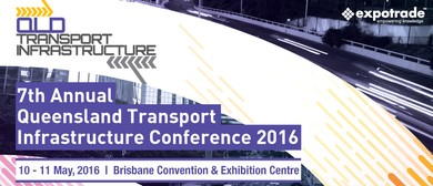 7th Annual QLD Transport Infrastructure Conference 2016
