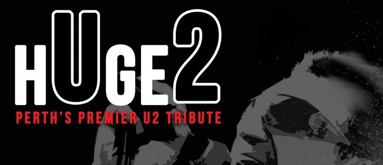 Huge2 - U2 Tribute