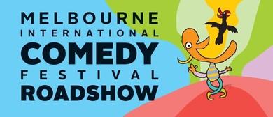 Melbourne International Comedy Festival - Roadshow