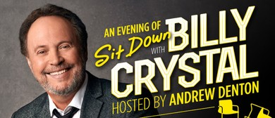 An Evening of Sit Down With Billy Crystal