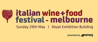 Italian Wine and Food Festival Melbourne